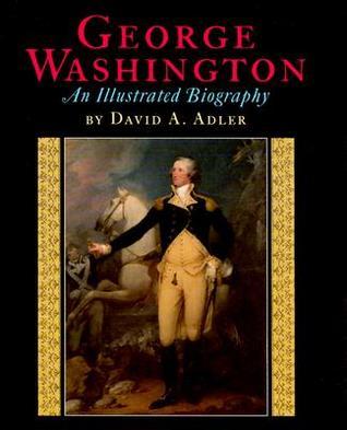 George Washington: An Illustrated Biography