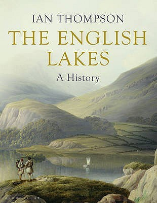 The English Lakes by Ian Thompson