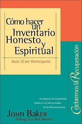 Cómo hacer un Inventario Honesto y Espiritual, Guia 2 del Participante: Celebremos la Recuperación