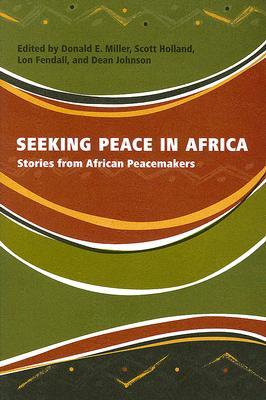seeking-peace-in-africa-stories-from-african-peacemakers