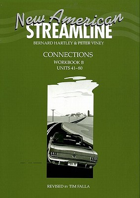 New American Streamline Connections, Workbook B: Units 41-80: An Intensive American English Series for Intermediate Students
