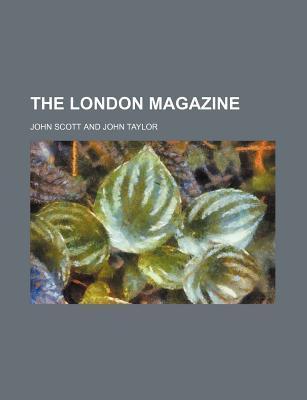 The London Magazine (Volume 9)
