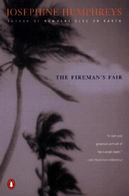 The Fireman's Fair by Josephine Humphreys
