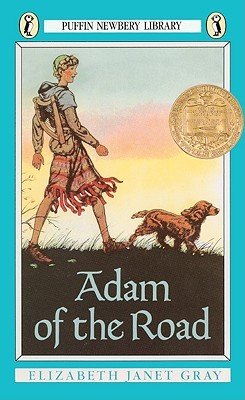 Adam of the Road by Elizabeth Gray Vining