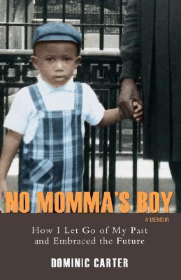 No Momma's Boy by Dominic Carter