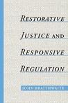 Restorative Justice & Responsive Regulation