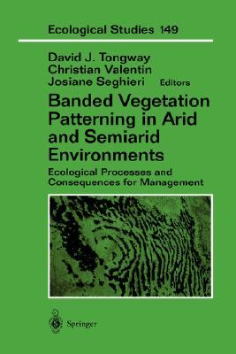 banded-vegetation-patterning-in-arid-and-semiarid-environments-ecological-processes-and-consequences-for-management