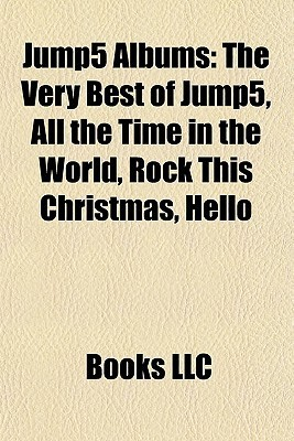 Jump5 Albums: The Very Best of Jump5, All the Time in the World, Rock This Christmas, Hello & Goodbye, All the Joy in the World, Shining Star