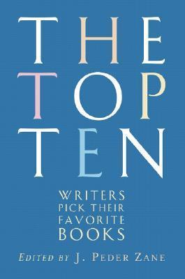 The Top Ten by J. Peder Zane