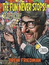 The Fun Never Stops!: An Anthology of Comic Art, 1991-2006