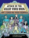Attack of the Killer Video Book: Tips and Tricks for Young Directors