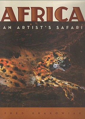 Africa: An Artist's Safari