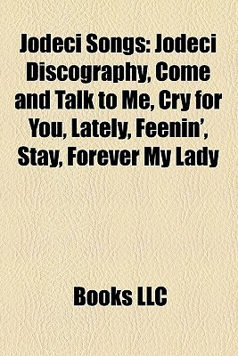 Jodeci Songs: Jodeci Discography, Come and Talk to Me, Cry for You, Lately, Feenin', Stay, Forever My Lady