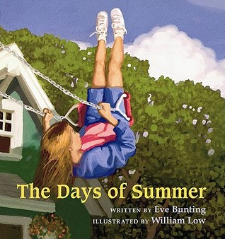 The Days of Summer by Eve Bunting