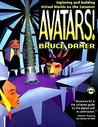 Avatars: Exploring and Building Virtual Worlds on the Internet