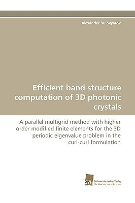 Efficient Band Structure Computation of 3D Photonic Crystals