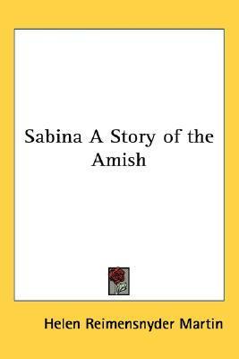 Sabina: A Story of the Amish EPUB
