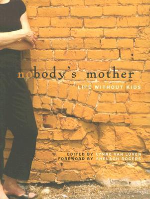 Nobody's Mother: Life Without Kids Descarga gratuita de ebooks móviles txt