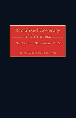 Racialized Coverage of Congress: The News in Black and White