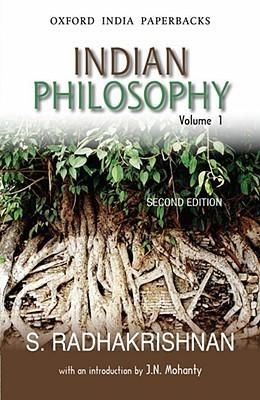 Indian Philosophy, Volume 1 by Sarvepalli Radhakrishnan