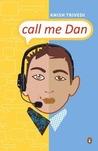 Call Me Dan by Anish Trivedi