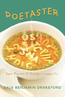 Poetaster: Just Poems If Songs a cappella