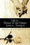 Life Is...Pursuit Of The Dream: Love Is... Living It