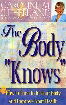 """The Body """"Knows"""""""