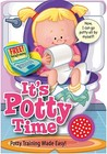 It's Potty Time for Girls: Potty Training Made Easy! [With Toilet Flush Sound and Potty Time Chart]