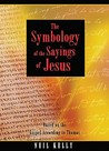 The Symbology of the Sayings of Jesus
