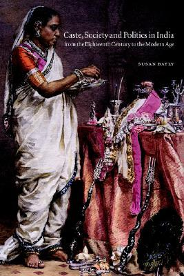 The New Cambridge History of India, Volume 4, Part 3 by Susan Bayly