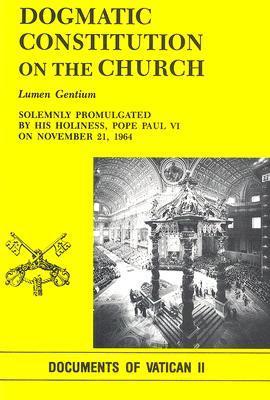 Lumen Gentium: Dogmatic Constitution on the Church...