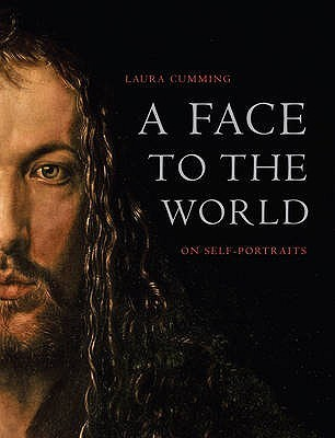 A Face to the World: On Self Portraits EPUB