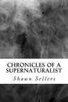 Chronicles of a Supernaturalist
