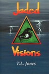 Jaded Visions