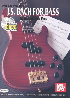 J. S. Bach for Bass [With CD]