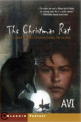 The Christmas Rat by Avi