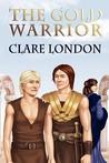 The Gold Warrior (Gold Warrior #1)