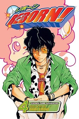 Reborn! Vol. 04: Bucking Bronco Arrives! (Reborn!, #4)
