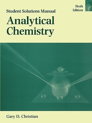 Analytical Chemistry, Student Solutions Manual