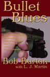 Bullet Blues