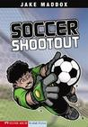 Soccer Shootout (Jake Maddox Sports Stories)
