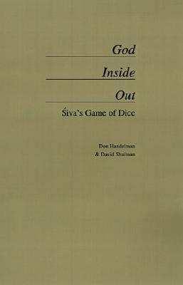God Inside Out: Siva's Game of Dice