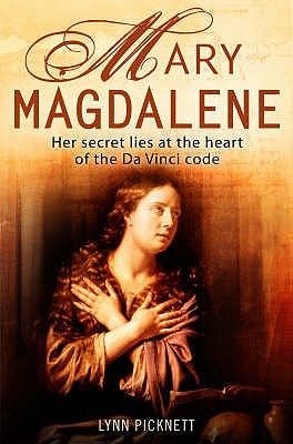 Mary Magdalene by Lynn Picknett