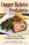 Conquer Diabetes and Prediabetes: The Low-Carb Mediterranean Diet