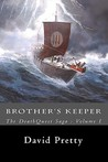 The Deathquest Saga: Brother's Keeper