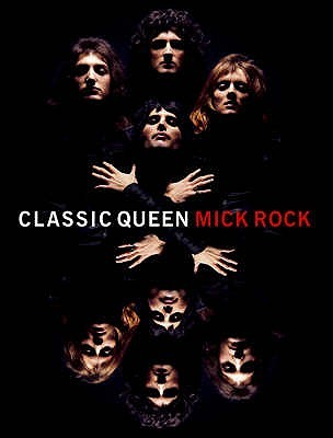 Classic Queen. Photographs and Text by Mick Rock