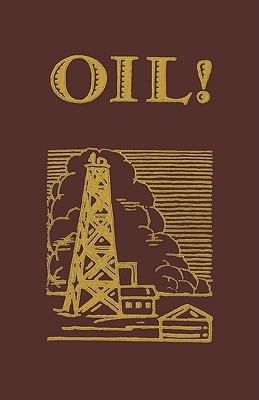Oil by Upton Sinclair