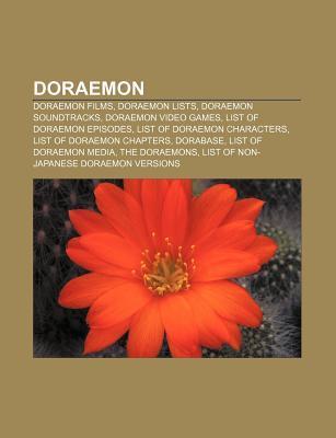 Doraemon: Doraemon Films, Doraemon Lists, Doraemon Soundtracks, Doraemon Video Games, List of Doraemon Episodes, List of Doraemon Characters