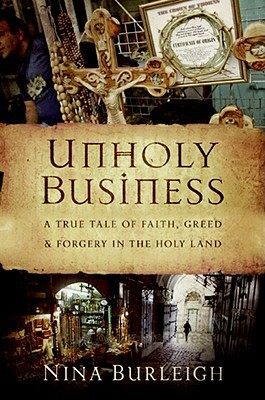 unholy-business-a-true-tale-of-faith-greed-and-forgery-in-the-holy-land